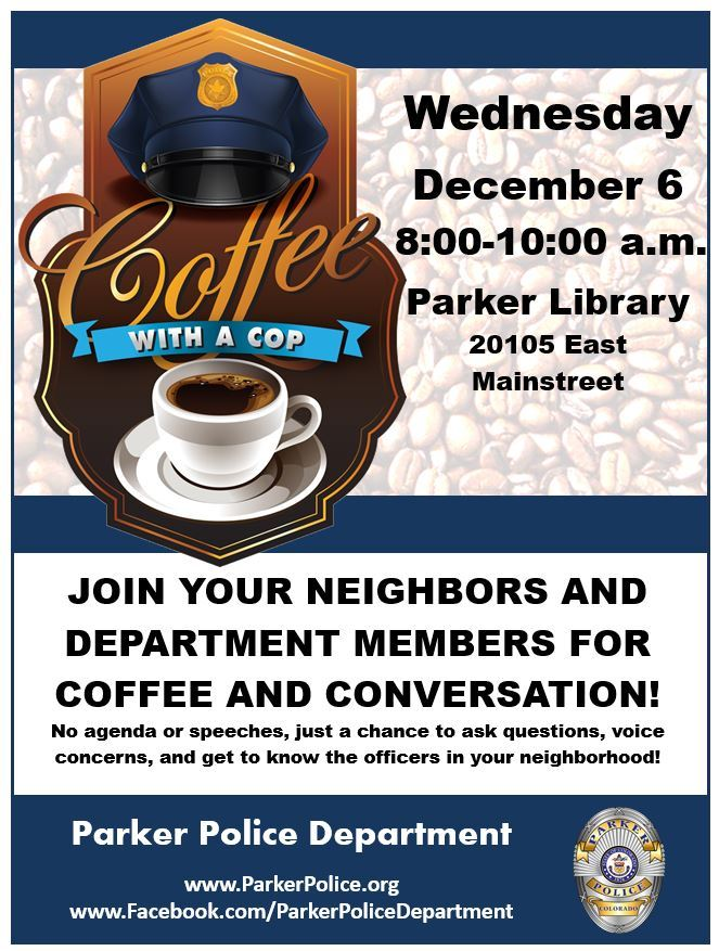 Our flyer for Coffee with a Cop at the Parker Library