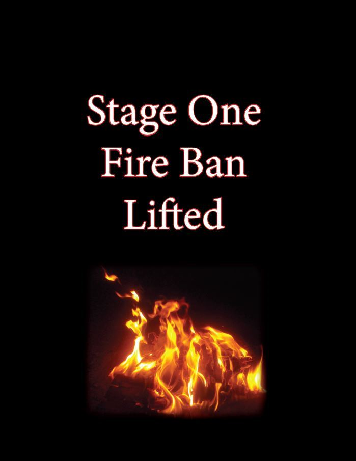 picture of a fire with text reading stage one fire ban lifted